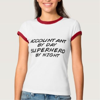 Accountant By Day Superhero By Night Ladies Shirt